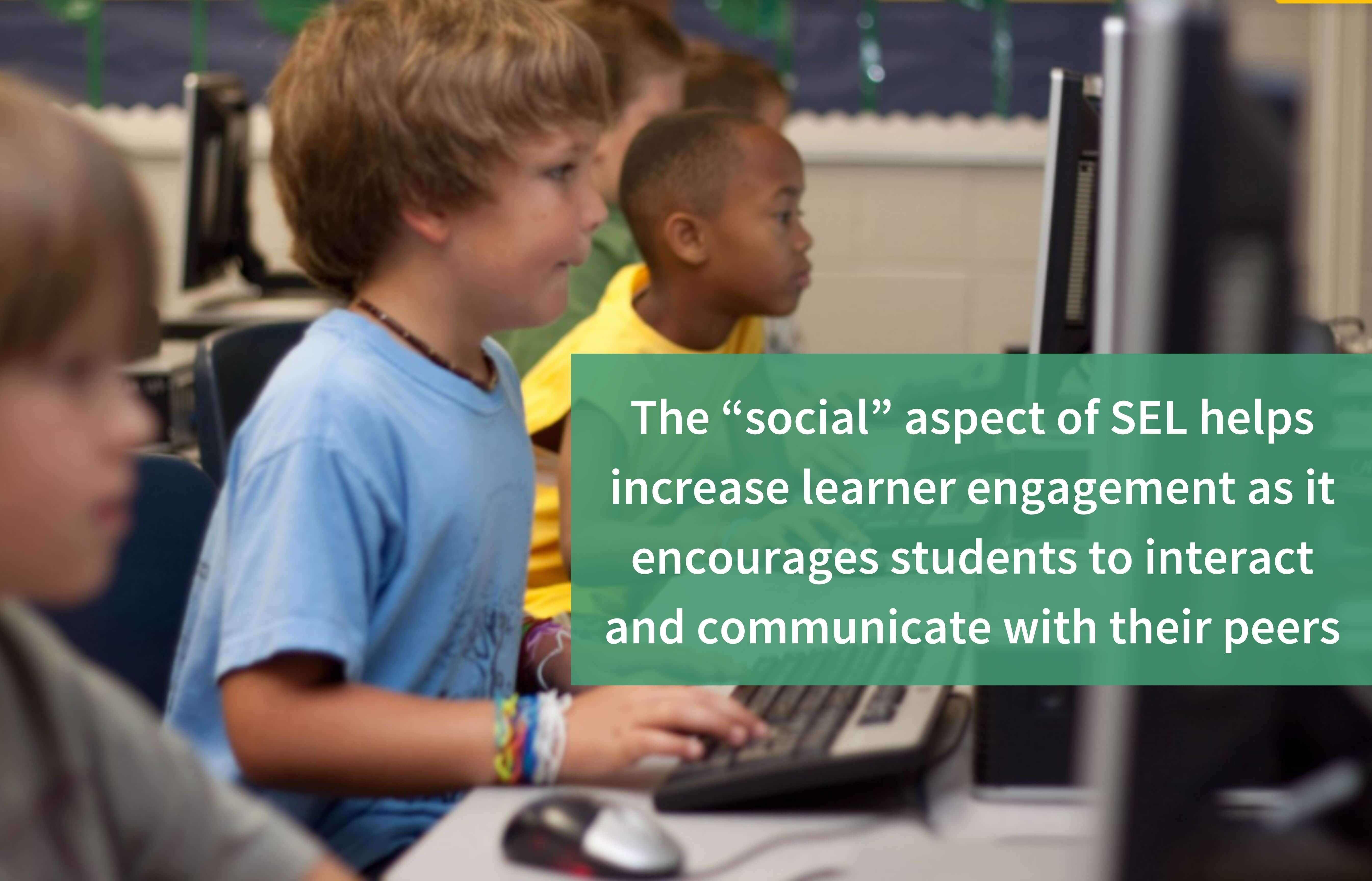 Teachers can integrate SEL to increase engagement in online learning for students